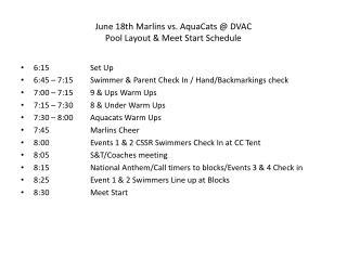 June 18th Marlins vs.  AquaCats  @ DVAC Pool Layout &  Meet Start Schedule