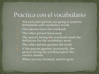 Práctica  con el  vocabulario
