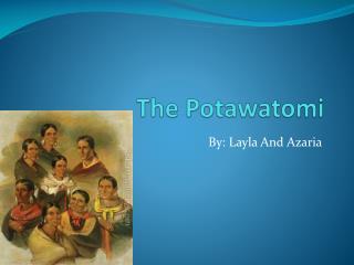 The Potawatomi