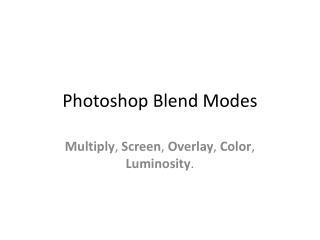 Photoshop  Blend  Modes