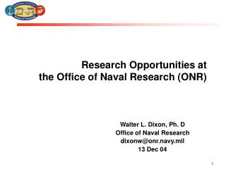 Research Opportunities at the Office of Naval Research ONR