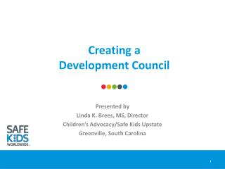 Creating a  Development Council