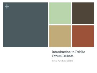 Introduction to  Public Forum Debate