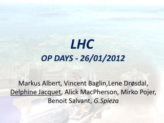 LHC  OP DAYS - 26/01/2012