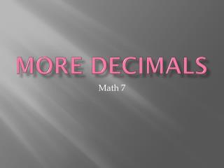 More decimals