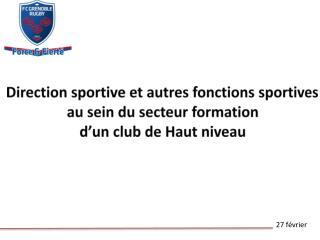 Direction sportive et autres fonctions sportives  au sein du secteur formation