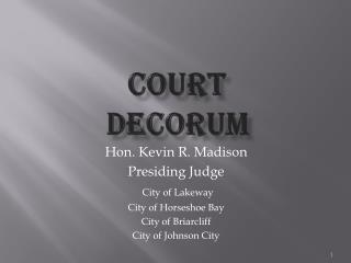 Court  decorum