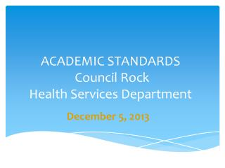 ACADEMIC STANDARDS  Council Rock  Health Services Department