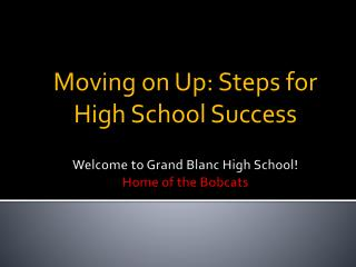 Welcome to Grand Blanc High School! Home of the Bobcats