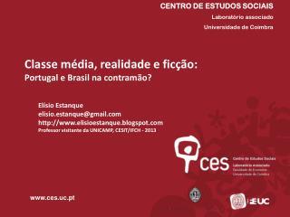 Classe média, realidade e ficção:  Portugal e Brasil na contramão?