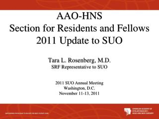AAO-HNS Section  for Residents and Fellows 2011 Update to SUO