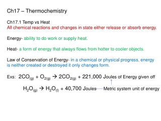 Ch17 –  Thermochemistry Ch17.1 Temp  vs  Heat
