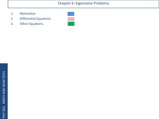 Chapter 6: Eigenvalue Problems