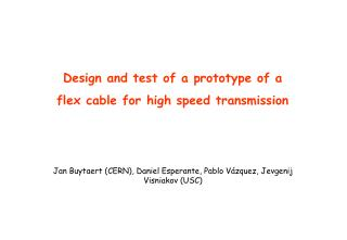 Design and test of a prototype of a flex  cable for  high  speed transmission