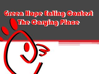 Green Hope Eating Contest The Carying Place