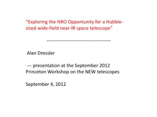 """Exploring the NRO Opportunity for a Hubble-sized wide-field near-IR space telescope"""