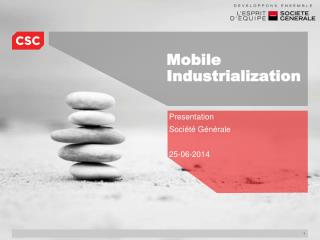 Mobile Industrialization