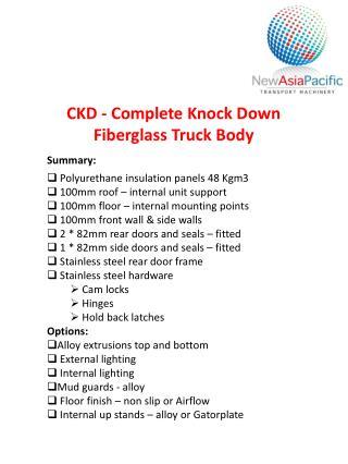 CKD - Complete Knock Down  Fiberglass Truck Body