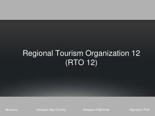 Regional Tourism Organization 12  RTO 12