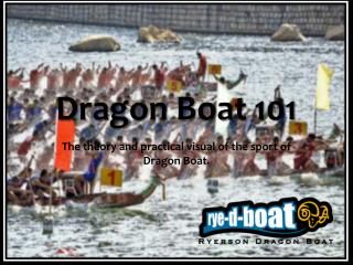 Dragon Boat 101