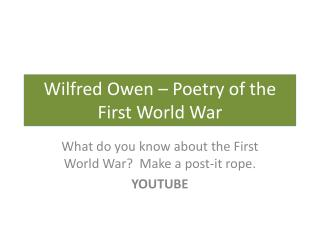 Wilfred Owen – Poetry of the First World War