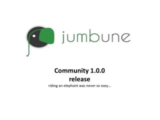 Community 1.0.0  release riding an elephant was never so easy…