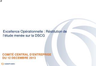 COMITÉ CENTRAL D'ENTREPRISE DU 12 DECEMBRE 2013