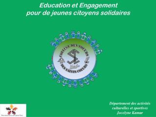 Education et Engagement  pour de  jeunes citoyens solidaires