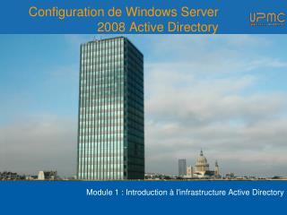Configuration de Windows Server 2008 Active Directory
