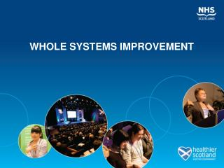 WHOLE SYSTEMS IMPROVEMENT