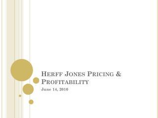 Herff  Jones Pricing & Profitability