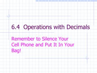 6.4  Operations with Decimals