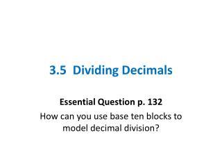 3.5  Dividing Decimals