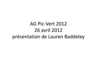 AG Pic-Vert 2012 26 avril 2012 présentation de  Lauren  Baddeley