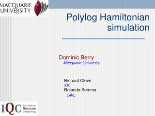 Polylog Hamiltonian  simulation