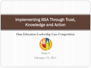 Implementing BSA Through Trust, Knowledge and Action