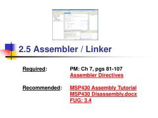 2.5 Assembler  / Linker