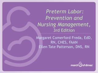 Preterm Labor: Prevention and Nursing Manag