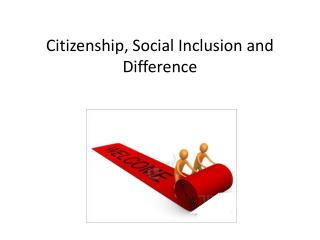Citizenship, Social Inclusion and Difference