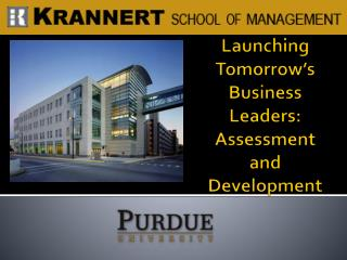 Launching Tomorrow�s Business Leaders: Assessment and Development