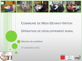 Commune de  Meix -Devant-Virton Opération de développement rural