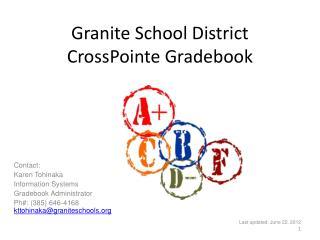 Granite School District CrossPointe Gradebook