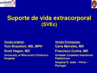 Suporte de vida extracorporal SVEc
