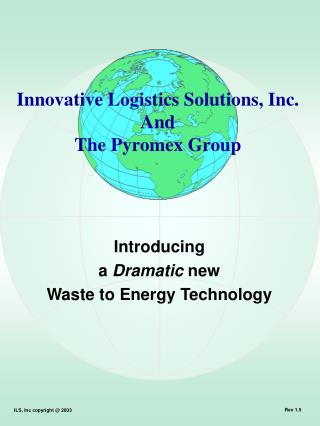 Introducing a Dramatic new Waste to Energy Technology