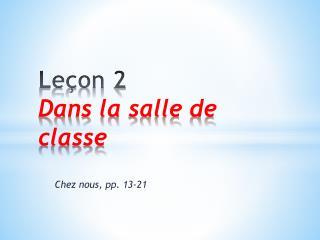 Leçon  2 Dans  la  salle  de  classe