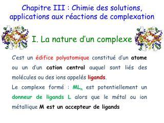 Chapitre III : Chimie des solutions, applications aux réactions de  complexation