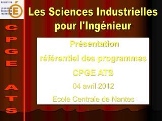 Les Sciences Industrielles pour l'Ing�nieur