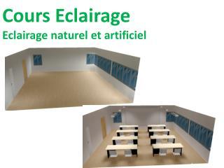 Cours Eclairage Eclairage naturel et artificiel