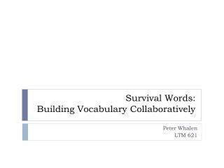 Survival Words: Building Vocabulary Collaboratively