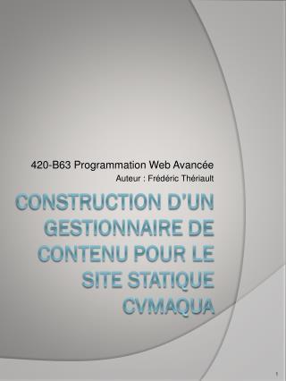 Construction d'un  gestionnaire  de  contenu  POUR LE SITE STATIQUE CVMAQUA